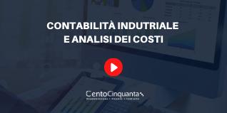 Contabilità industriale e analisi dei costi